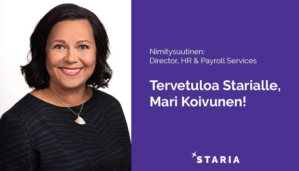 Mari Koivunen osakkaaksi ja Starian HR- ja palkkapalveluiden johtajaksi