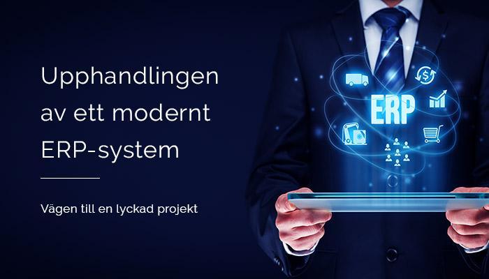 Upphandlingen av ett modern ERP-system