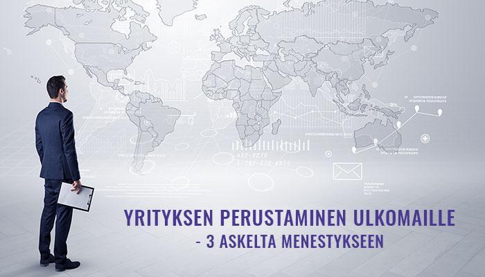 Yrityksen perustaminen ulkomaille