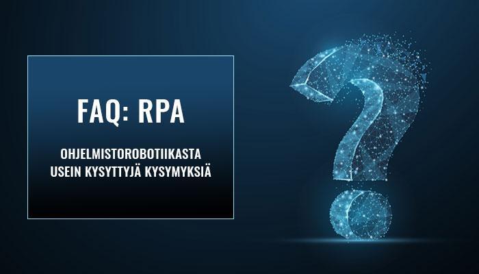 RPA usein kysytyt kysymykset